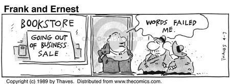 Cartoonist Bob Thaves Tom Thaves  Frank and Ernest 1989-04-07 phrase