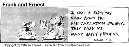Comic Strip Bob Thaves Tom Thaves  Frank and Ernest 1989-04-12 birthday card