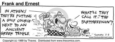 Comic Strip Bob Thaves Tom Thaves  Frank and Ernest 1989-05-09 Acropolis