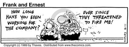 Cartoonist Bob Thaves Tom Thaves  Frank and Ernest 1989-08-11 fire