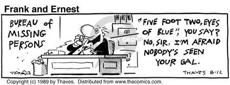 Cartoonist Bob Thaves Tom Thaves  Frank and Ernest 1989-08-12 phrase