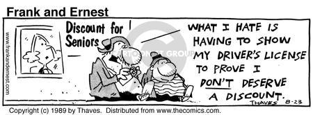 Comic Strip Bob Thaves Tom Thaves  Frank and Ernest 1989-08-23 senior discount
