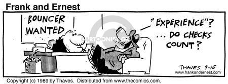 Comic Strip Bob Thaves Tom Thaves  Frank and Ernest 1989-09-15 background check