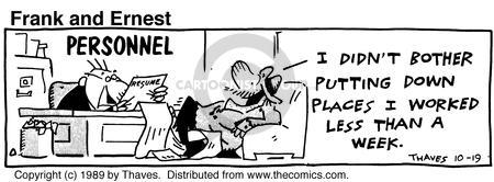 Comic Strip Bob Thaves Tom Thaves  Frank and Ernest 1989-10-19 week