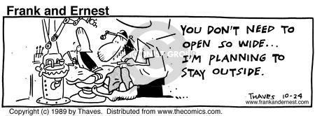 Cartoonist Bob Thaves Tom Thaves  Frank and Ernest 1989-10-24 Dentist Office