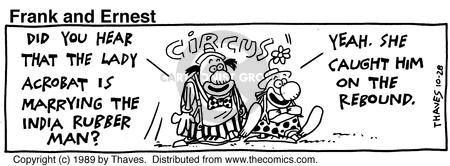 Comic Strip Bob Thaves Tom Thaves  Frank and Ernest 1989-10-28 hear