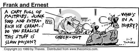 Comic Strip Bob Thaves Tom Thaves  Frank and Ernest 1989-11-07 slow