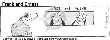 Cartoonist Bob Thaves Tom Thaves  Frank and Ernest 1990-01-06 lost and found