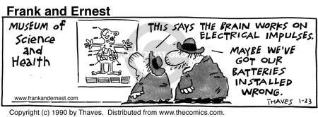 Comic Strip Bob Thaves Tom Thaves  Frank and Ernest 1990-01-23 right brain