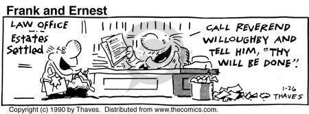 Cartoonist Bob Thaves Tom Thaves  Frank and Ernest 1990-01-26 phrase