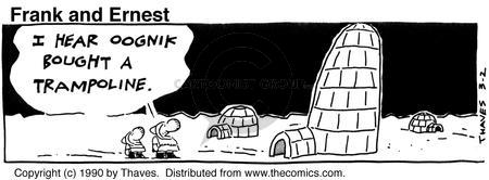Comic Strip Bob Thaves Tom Thaves  Frank and Ernest 1990-03-02 Eskimo