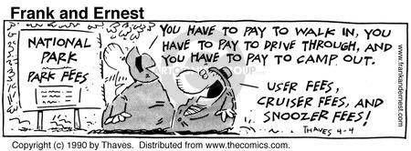 Comic Strip Bob Thaves Tom Thaves  Frank and Ernest 1990-04-04 travel fee