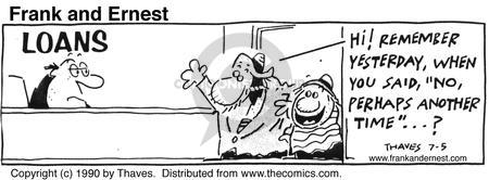 Cartoonist Bob Thaves Tom Thaves  Frank and Ernest 1990-07-05 money