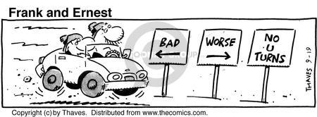 Cartoonist Bob Thaves Tom Thaves  Frank and Ernest 1990-09-19 bad directions