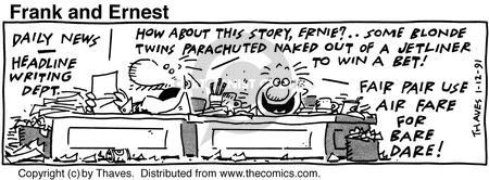Comic Strip Bob Thaves Tom Thaves  Frank and Ernest 1991-01-12 air