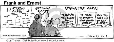 Comic Strip Bob Thaves Tom Thaves  Frank and Ernest 1991-07-17 friend