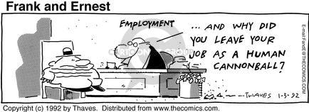 Comic Strip Bob Thaves Tom Thaves  Frank and Ernest 1992-01-03 employment work
