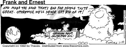 Comic Strip Bob Thaves Tom Thaves  Frank and Ernest 1992-01-10 dietitian