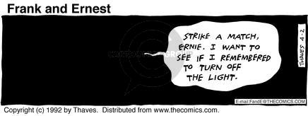Cartoonist Bob Thaves Tom Thaves  Frank and Ernest 1992-04-02 fire