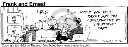 Comic Strip Bob Thaves Tom Thaves  Frank and Ernest 1992-04-16 IRS