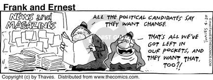 Cartoonist Bob Thaves Tom Thaves  Frank and Ernest 1992-04-20 money