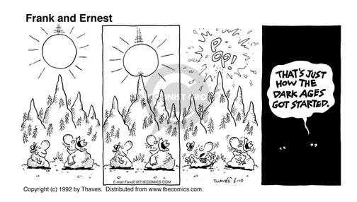 Comic Strip Bob Thaves Tom Thaves  Frank and Ernest 1992-05-10 ignorance