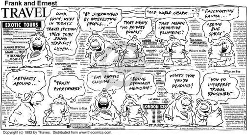 Comic Strip Bob Thaves Tom Thaves  Frank and Ernest 1992-05-17 itinerary