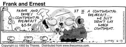 Comic Strip Bob Thaves Tom Thaves  Frank and Ernest 1992-06-19 continent