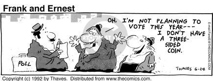 Comic Strip Bob Thaves Tom Thaves  Frank and Ernest 1992-06-24 candidate