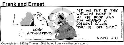 Comic Strip Bob Thaves Tom Thaves  Frank and Ernest 1992-06-29 wolf