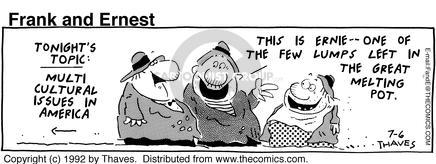 Comic Strip Bob Thaves Tom Thaves  Frank and Ernest 1992-07-06 culture