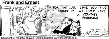Comic Strip Bob Thaves Tom Thaves  Frank and Ernest 1992-07-07 reservation