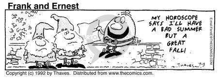 Comic Strip Bob Thaves Tom Thaves  Frank and Ernest 1992-07-09 prediction