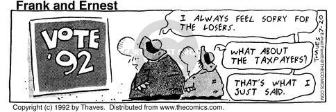 Comic Strip Bob Thaves Tom Thaves  Frank and Ernest 1992-07-20 tax