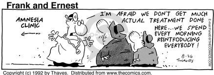 Comic Strip Bob Thaves Tom Thaves  Frank and Ernest 1992-08-26 much