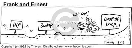 Dip. bump. Loop-de-loop. Oh-oh!