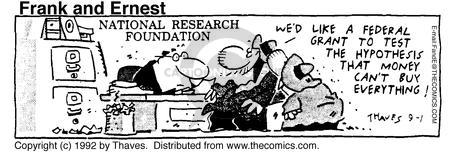 Cartoonist Bob Thaves Tom Thaves  Frank and Ernest 1992-09-01 money