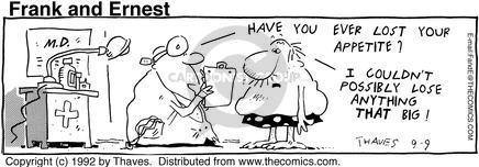 Cartoonist Bob Thaves Tom Thaves  Frank and Ernest 1992-09-09 appetite