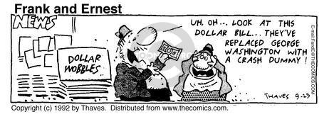 Cartoonist Bob Thaves Tom Thaves  Frank and Ernest 1992-09-25 George Washington