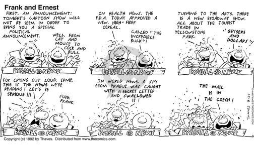Cartoonist Bob Thaves Tom Thaves  Frank and Ernest 1992-09-27 Broadway