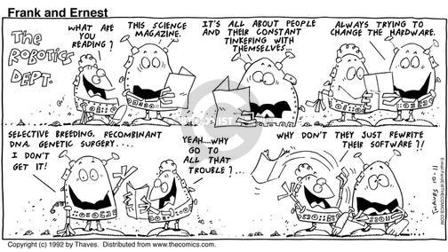 Cartoonist Bob Thaves Tom Thaves  Frank and Ernest 1992-10-11 satisfaction