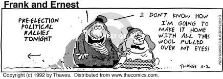 Comic Strip Bob Thaves Tom Thaves  Frank and Ernest 1992-11-02 rally