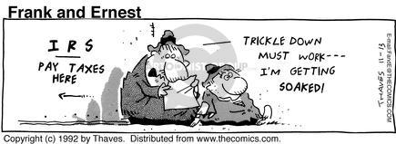 Comic Strip Bob Thaves Tom Thaves  Frank and Ernest 1992-11-13 trickle down