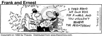 Comic Strip Bob Thaves Tom Thaves  Frank and Ernest 1992-11-17 employment work