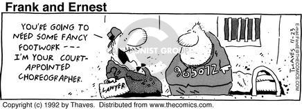 Comic Strip Bob Thaves Tom Thaves  Frank and Ernest 1992-11-23 defense attorney