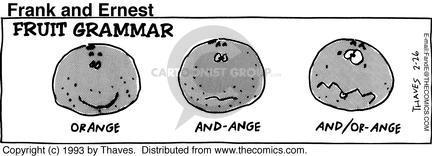 Comic Strip Bob Thaves Tom Thaves  Frank and Ernest 1993-02-26 grammar