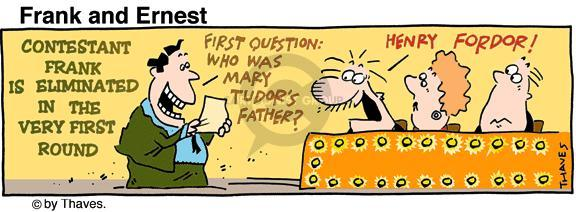 First question: Who was Mary Tudors Father? Henry Fordor. (Four-color image)