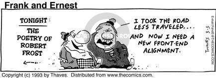 Comic Strip Bob Thaves Tom Thaves  Frank and Ernest 1993-03-05 Robert Frost