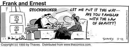 Comic Strip Bob Thaves Tom Thaves  Frank and Ernest 1993-03-12 stock broker