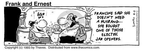 Comic Strip Bob Thaves Tom Thaves  Frank and Ernest 1993-04-02 utensil